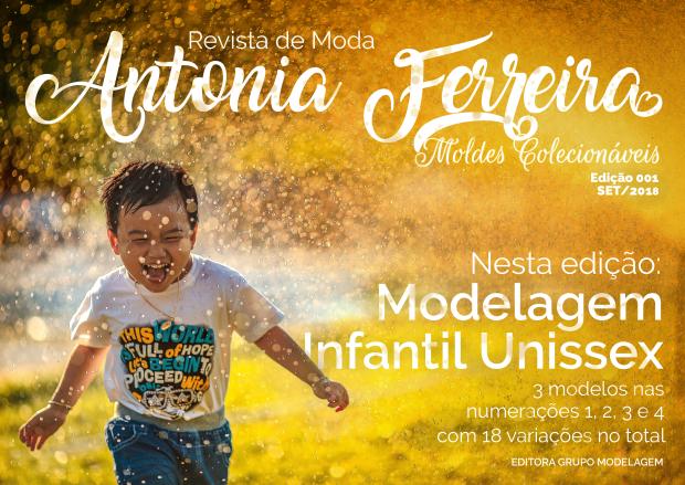 Revista de Moda - Antonia Ferreira - Moldes Colecionáveis edição Infantil Unissex
