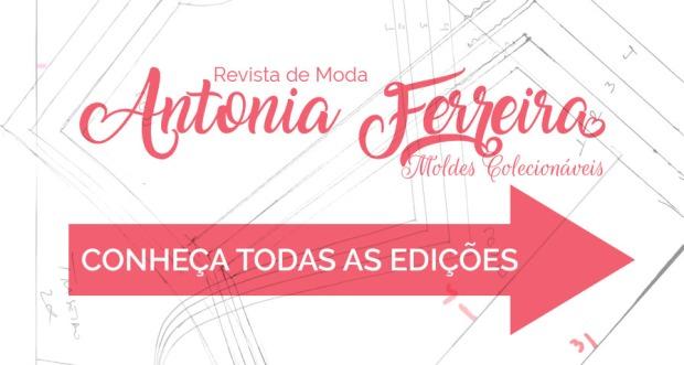 conheça todas as edições da Revista de Moda Antonia Ferreira - Moldes Colecionáveis
