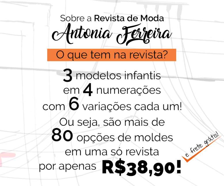 Revista de moda Antonia Ferreira com Moldes Colecionáveis 2ª edição