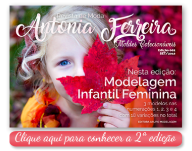 Revista de Moda Antonia Ferreira - Moldes Prontos Colecionáveis. Modelagem Infantil Feminina