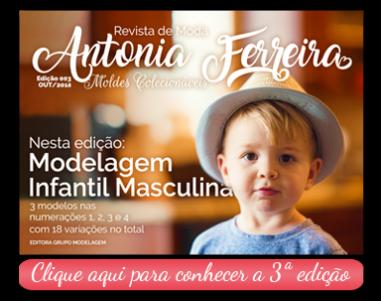Revista de Moda Antonia Ferreira - Moldes Prontos Colecionáveis. Modelagem Infantil Masculina